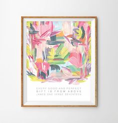 Every Good and Perfect Gift is From Above Abstract Art Print