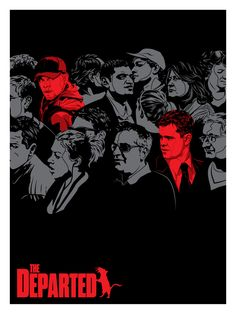 The Departed - Tracie Ching ----Spoke Art Presents SCORSESE: An Art Show Tribute @ Bold Hype in NYC I like that the red makes the characters stand out. Best Movie Posters, Cinema Posters, Movie Poster Art, Film Posters, Cool Posters, Epic Movie, Love Movie, Film Movie, Great Films