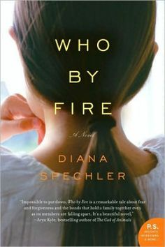 Who by Fire: A Novel