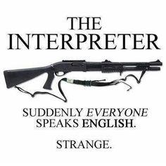 Very strange, that they speak it like a true American.