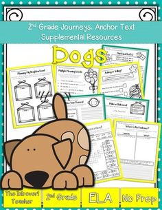 This packet has everything you'll need to enhance your instruction for Dogs with NO PREP (2nd Grade Journeys Reading Series Unit 1, Lesson 3). These resources meet Common Core State Standards and keep students engaged and having fun! Perfect for the busy teacher!SAVE BIG!