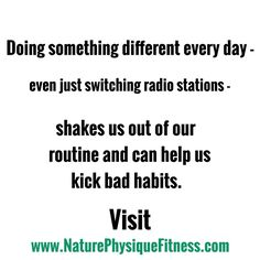 Doing something different every day will... #nature #fitness #workoutmotivation #motivation #gym #natural #allnatural #exercise #interesting #abs #lifehack #forest #newbook #ebook #fitlife #malemodel #kindle #naturelovers #healthy #selfhelp #nutritious #zen #meditate #namaste