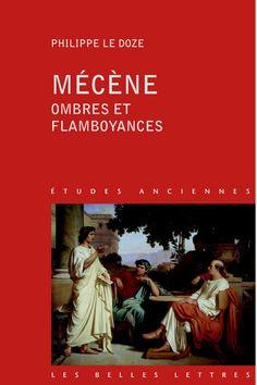 Mécène, ombres et flamboyances - Philippe Doze Auguste, Reading, Books, Movies, Movie Posters, Europe, Battle Of Actium, Emperor, Libros
