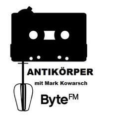 Kontakt: mark.kowarsch@hotmail.com Facebook: www.facebook.com/bytefmantikoerper Homepage: www.byte.fm/sendungen/antikorper Live Stream: www.byte.fm