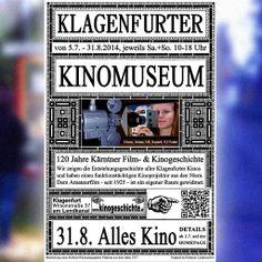 Plakat fuer 2014 / 31.8. ALLES KINO Klagenfurt, Museum, Baseball Cards, Movie, Cinema, Poster, History, Museums