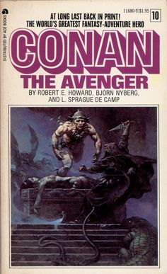 Conan The Avenger ~ Frank Frazetta cover art. this is the original version for print, Frank made to Conan's face after artwork returned to him from the publisher. Book And Magazine, Magazine Art, Pulp Fiction, Science Fiction, Fiction Books, Conan O Barbaro, Conan Der Barbar, Robert E Howard, Conan Comics