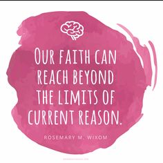 """""""Our faith can reach beyond the limits of current reason."""" #DailyQuote"""
