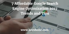 7 Affordable Google Search Engine Optimization Tips for 2017 Seo Guide, Search Engine Optimization, Trends, Google Search, Reading, Tips, Blog, Advice, Reading Books