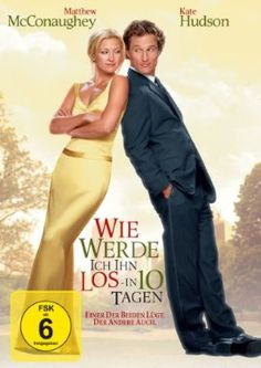Wie werde ich ihn los in 10 Tagen  2003 USA,Germany      IMDB Rating 6,2 (71.571)  Darsteller: Kate Hudson, Matthew McConaughey, Kathryn Hahn, Annie Parisse, Adam Goldberg,  Genre: Comedy, Romance,  FSK: o.Al.