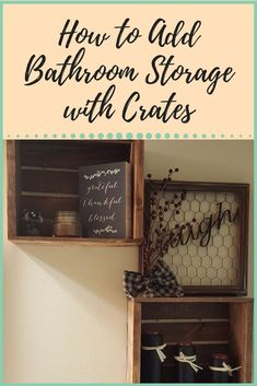 How To Add Bathroom Storage With Crates