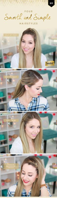 Score four easy hairstyles from @eleventhgorgeous! Create a dressy, polished ponytail, a cute side twist, a French braid headband, and a playful half-up ponytail -- each in just three steps. Use Suave Professionals Luxe Style Infusion Lightweight Weather Proof Cream to start and Suave Professionals Luxe Style Infusion Anti-Humidity Hairspray to finish.