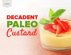 This delicious Paleo custard recipe is perfect for appeasing your sweet tooth. It's only a handful of ingredients, and prep time is minimal!