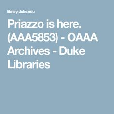 Priazzo is here. (AAA5853) - OAAA Archives - Duke Libraries