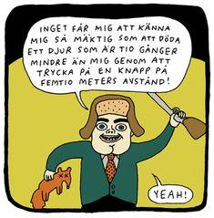 En mäktig man | Politism. Av Nanna Jahansson.