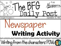 The BFG- Newspaper Writing Activity- Writing from the characters' POVs