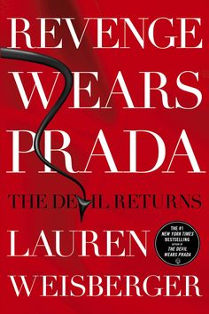 """Revenge Wears Prada: The Devil Returns - Andrea """"Andy"""" Sachs' wedding is nigh, and she should be floating on an ocean of bliss. But she can't shake the fear that somewhere,a shark is circling...a shark named Miranda Priestly. Lauren Weisberger's Revenge Wears Prada begins eight years after Andy fled her """"dream job"""" working for Miranda at Runway Magazine. Now she runs the swanky bridal magazine The Plunge and her career is going swimmingly.But like that painful pair of shoes you always find…"""