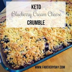 Would you guess that this delicious-looking blueberry crumble is low carb and keto-friendly?  So much flavor and none of the guilt! Click or visit http://FabEveryday.com for this Keto Blueberry Cream Cheese Crumble Recipe