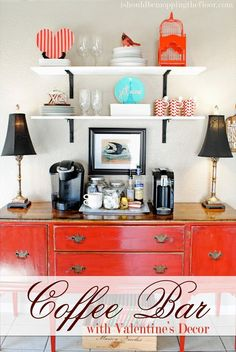 Great tips for putting together a simple coffee bar in the home | Plus, fun Valentine's decor!