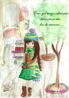 COQUI'S LIFE-Collection - Ilustraciones Moramontti - Creo que tengo suficientes libros para este fin de semana. _ Moramontti's Illustrations - I think I have books  enough for this weekend.