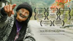 """""""Voices in Clouds"""" is the story of an Asian-American man who journeys back to Taiwan in search of his late mother's spirit and a connection with his indigenous  heritage.  Through his eyes, the audience will become intimately familiar with a largely unknown Taiwanese tribal culture--among them the last surviving tattooed elders of the Atayal and Truku tribes... some of which are over 100 years old.   'Voices' celebrates the importance of family, understanding one's heritage, and of ..."""