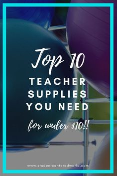 Here is the list of the ten things you NEED in the classroom this year to make it student-centered....all under $10! Click to learn more and be sure to subscribe to www.studentcenteredworld.com #teachersupplies #classroomsupplies #studentcenteredlearning #flexibleseating #edreform #globaled #tlap #edchat