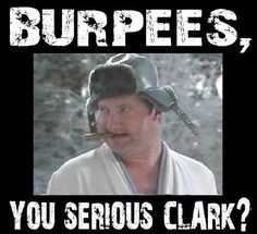 32ef58fdbdf26 Funny Workout Quotes QUOTATION – Image   Quotes Of the day – Description  Burpees!