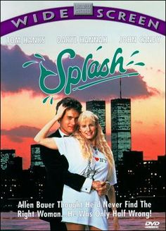 "Splash (1984) - A guy in New York falls in love with a beautiful blonde who's a bit ""fishy"" - she's a mermaid!"
