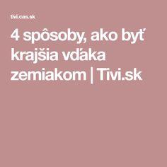 4 spôsoby, ako byť krajšia vďaka zemiakom   Tivi.sk