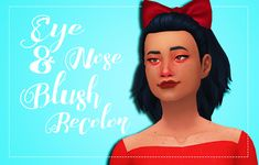 Poetry makes me cry: Avonlea's Eye & Nose Blush Recolor 🌸 Updated For Toddlers 🌸