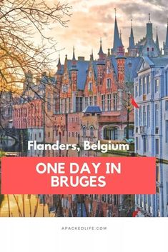 What To Do In Bruges In Just One Day - a packed life Short on time to visit this UNESCO World Heritage city? Here's what to do in Bruges in one day, from chocolate to canal cruises. Travel General, Church Of Our Lady, Barcelona Travel, France Travel, Travel Europe, Europe Destinations, Okinawa Japan, Day Trips, Night Life