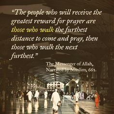Walking to the Hadith Quotes, Qoutes, Jesus Peace, Hadith Of The Day, Islam Hadith, Islamic World, Prophet Muhammad, Mosque, Islamic Quotes