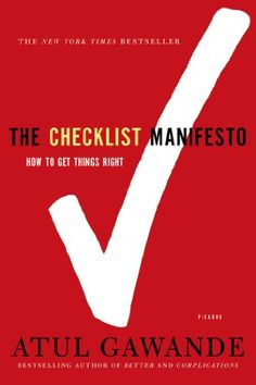 The Checklist Manifesto: How to Get Things Right de Atul Gawande http://www.amazon.es/dp/0312430000/ref=cm_sw_r_pi_dp_kt6Qvb0ZMSYGD