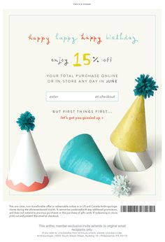 Anthro birthday email - Email Blasts - Ideas of Email Blasts - Anthro birthday email Minimal Web Design, Email Newsletter Design, Email Newsletters, Email Marketing Design, E-mail Marketing, Happy Birthday Email, Birthday Rewards, E Mail Template, E-mail Design