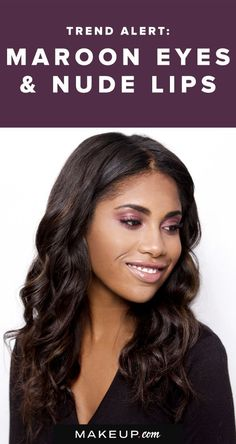 Fall is here which means it's time for bold, rich makeup hues! One of the major trends we love this season is pairing gorgeous maroon eye makeup with a pretty nude lip, and we'll show you how to get the look!