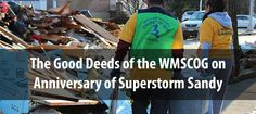 WMSCOG Volunteers helping in New York City in the aftermath of Superstorm Sandy.