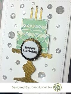 JLopez Designs: Birthday Card,  CTMH Artistry Cricut Cartridge, The Crafty Pickle Foiled Flair, Rock Candy Relish Mix, Close to My Heart
