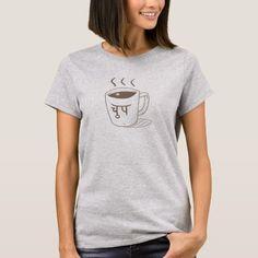 Chup of Coffee T-Shirt