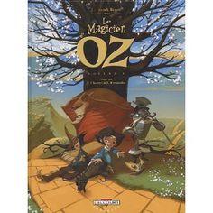 Le Magicien d'Oz, Tome 1 : Amazon.fr: David Chauvel, Enrique Fernandez, Lyman-Frank Baum: Livres