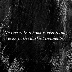 'It was books that made me feel that perhaps I was not completely alone'