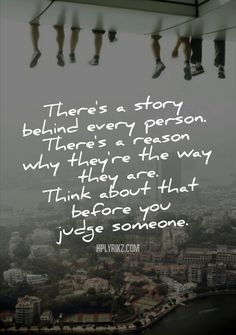 There is always a story.... think before you judge!!