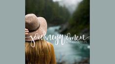 JOURNEY WOMEN WITH HUNTER BELESS - Prayer with Valerie Woerner