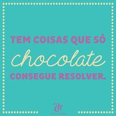 Verdade né girls? #capricho #caprichoshoes #chocolate #sweet #text #textgram