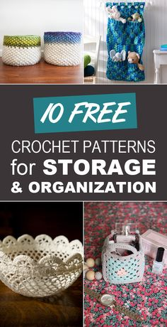 10 Free Crochet Patterns for Storage and Organization