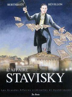 *L'affaire Stavisky, série les grandes affaires criminelles et mystérieuses. Cliquez sur l'image pour écouter l'émission.