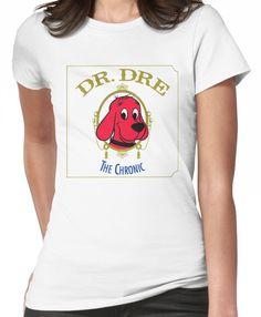 69e95cbe058f Clifford the Big red dog 2001 Dr Dre the Chronic Women's T-Shirt Dr Dre
