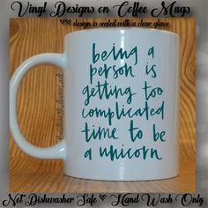 Be A Unicorn | Cute Coffee Mug | Coffee Cup | Funny Coffee Mugs | Inspirational Mugs - VINYL