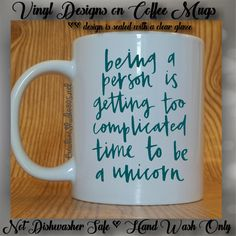 Be A Unicorn | Cute Coffee Mug | Coffee Cup | Funny Coffee Mugs | Inspirational Mugs - VINYL