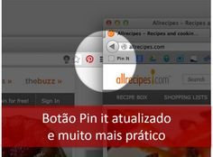 Botão Pin it atualizado e muito mais prático #pinterestparaempresas