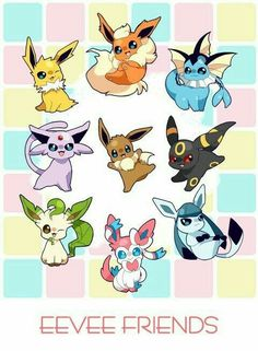 Eevee Friends, text, Eevee evolutions, Flareon, Jolteon, Leafeon, Vaporeon, Glaceon, Umbreon, Espeon, Sylveon; Pokémon