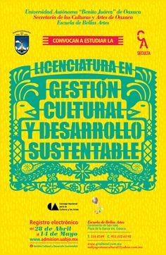 Convocatoria para la Licenciatura en Gestión Cultural y Desarrollo Sustentable para Bellas Artes y la UABJO - Oaxaca.